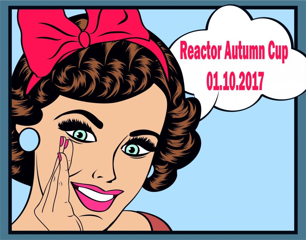 Блог им. NikitosRamone: Reactor Autumn Cup 2017 - осенний угар в Обнинске!
