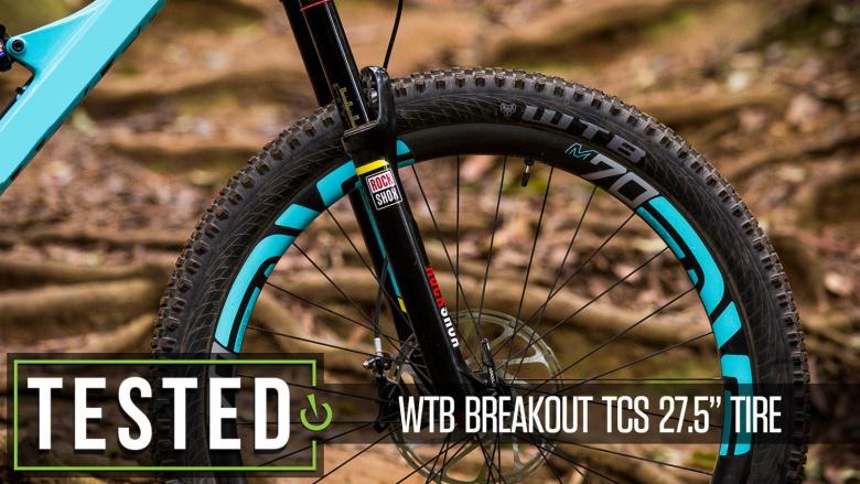 Блог компании Триал-Спорт: WTB Breakout TCS 27.5 – длительный тест