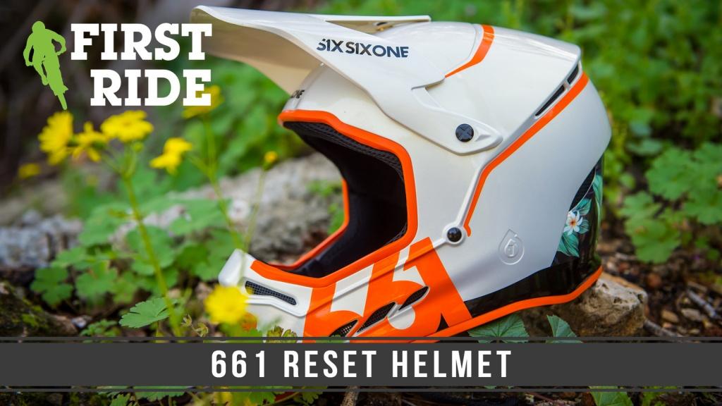 Блог компании Триал-Спорт: Шлем фулл-фейс 661 Reset  - первые впечатления